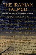 The Iranian Talmud (Divinations Rereading Late Ancient Religion)