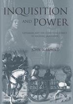Inquisition and Power af John H. Arnold