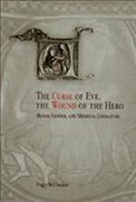 The Curse of Eve, the Wound of the Hero af Peggy McCracken