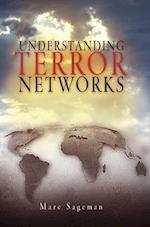 Understanding Terror Networks af Marc Sageman
