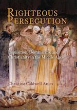 Righteous Persecution (The Middle Ages Series)
