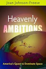 Heavenly Ambitions af Joan Johnson-Freese