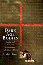 Dark Age Bodies (The Middle Ages Series)