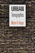 Urban Tomographies (The City in the Twenty-first Century)