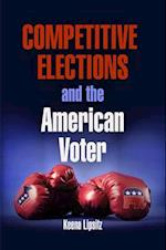 Competitive Elections and the American Voter (American Governance: Politics, Policy, and Public Law)