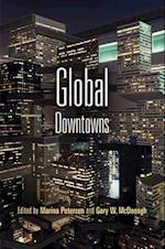 Global Downtowns (The City in the Twenty-first Century)