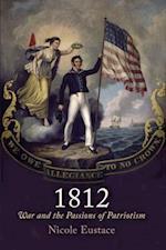 1812 (Early American Studies)