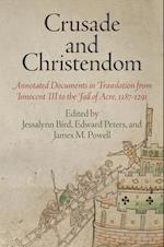 Crusade and Christendom (The Middle Ages Series)