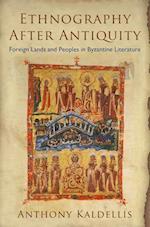Ethnography After Antiquity af Anthony Kaldellis