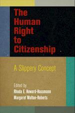 The Human Right to Citizenship af Rhoda E. Howard-Hassmann