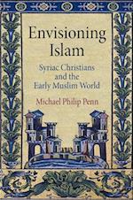 Envisioning Islam af Michael Philip Penn
