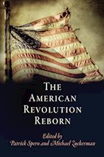 The American Revolution Reborn af Patrick Spero