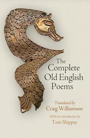 Bog, hardback The Complete Old English Poems af Craig Williamson