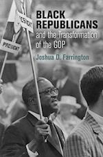 Black Republicans and the Transformation of the GOP af Joshua D. Farrington
