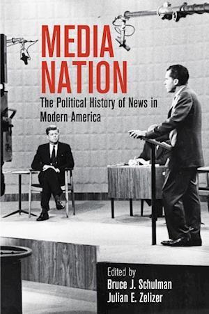 Bog, hardback Media Nation af Bruce J. Schulman