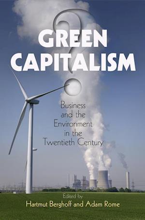 Bog, hardback Green Capitalism? af Hartmut Berghoff