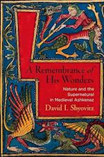 A Remembrance of His Wonders (Jewish Culture and Contexts)