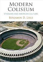 Modern Coliseum (Architecture - Technology - Culture)
