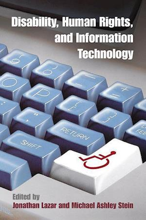 Bog, hardback Disability, Human Rights, and Information Technology af Jonathan Lazar