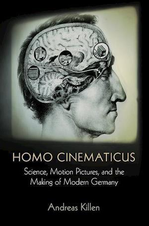 Bog, hardback Homo Cinematicus af Andreas Killen