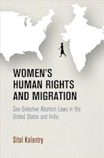 Women's Human Rights and Migration (Pennsylvania Studies in Human Rights)
