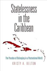 Statelessness in the Caribbean (Pennsylvania Studies in Human Rights)