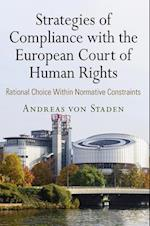 Strategies of Compliance With the European Court of Human Rights (Pennsylvania Studies in Human Rights)