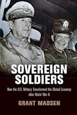 Sovereign Soldiers (American Business, Politics, and Society)