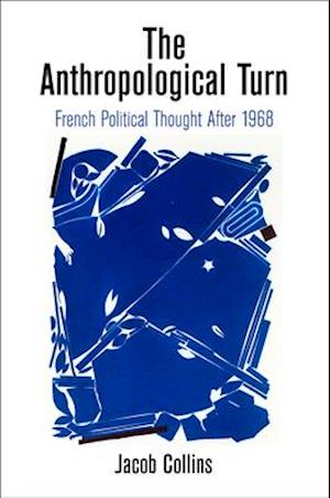 The Anthropological Turn