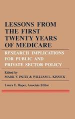 Lessons from the First Twenty Years of Medicare (Series in Health Economics Health Management Health Policy)