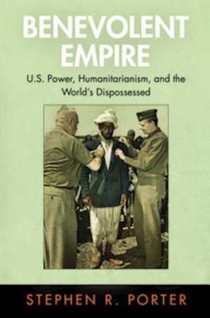 Benevolent Empire af Stephen R. Porter