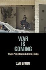 War Is Coming af Sami Hermez