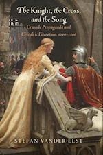 Knight, the Cross, and the Song af Stefan Vander Elst