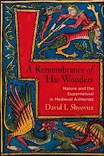 Remembrance of His Wonders af David I. Shyovitz