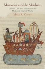 Maimonides and the Merchants af Mark R. Cohen