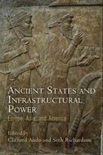 Ancient States and Infrastructural Power (Empire and After)