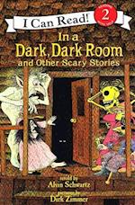 In a Dark, Dark Room and Other Scary Stories (I Can Read Books: Level 1)