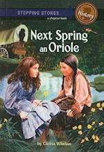 Next Spring an Oriole (Stepping Stone Books)