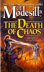 The Death of Chaos af L. E. Modesitt