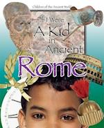 If I Were a Kid in Ancient Rome af Lou Waryncia, Ken Sheldon
