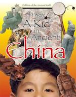 If I Were a Kid in Ancient China af Lou Waryncia, Ken Sheldon