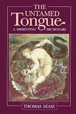 The Untamed Tongue