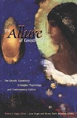 The Allure of Gnosticism