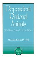 Dependent Rational Animals af Alasdair MacIntyre, Paul Carus