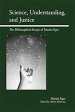 Science, Understanding, and Justice