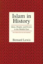 Islam in History (Ideas People and Events in the Middle East)