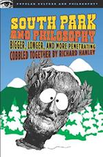 South Park and Philosophy (Popular Culture Philosophy, nr. 26)