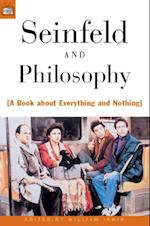 Seinfeld and Philosophy (Popular Culture and Philosophy)