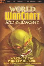 World of Warcraft and Philosophy (Popular Culture and Philosophy)