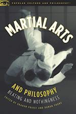 Martial Arts and Philosophy (Popular Culture and Philosophy)